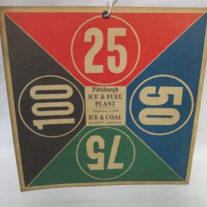 Antique 9x9 Store Ice Order Sign 1910-20s Era Pittsburg Ice & Fuel Company block delivery sign