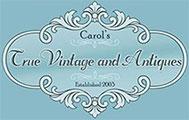Carol's True Vintage and Antiques